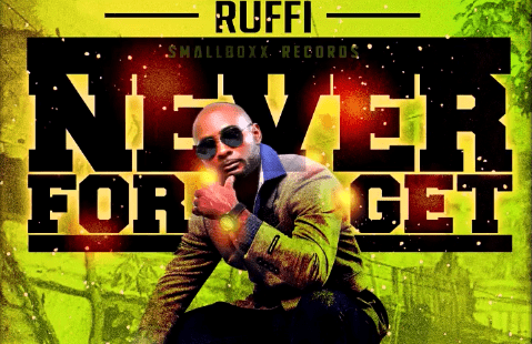Photo of Ruffi – Never Forget