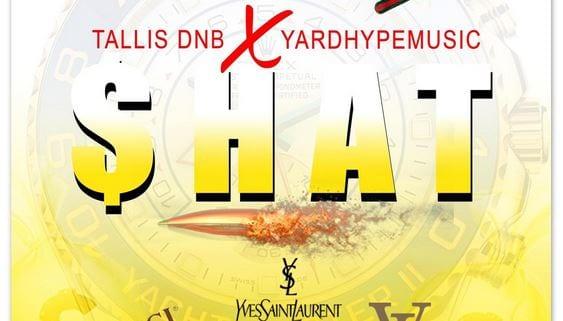 Photo of Tallis DNB x YardhypeMusic – Shat