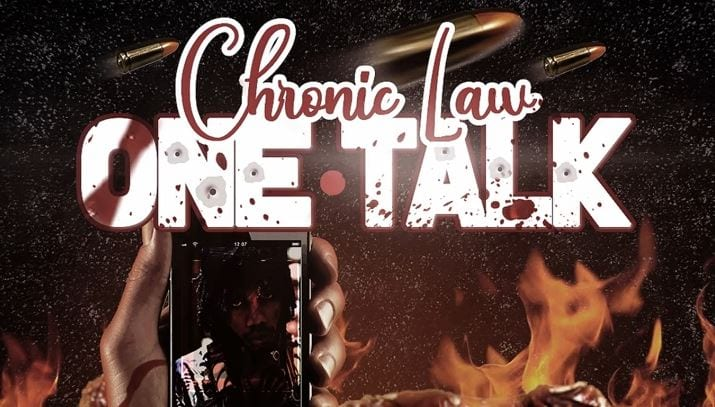 Photo of LISTEN: Chronic Law – One Talk : SONG (Alkaline Diss)