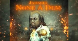 jahmiel none a dem song