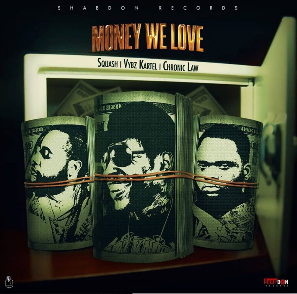 """Vybz Kartel, Squash and Chronic Law to drop New Callab """"Money we love"""""""